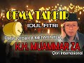 Gema Takbir - K.H. Muammar ZA#Takbiran Suara Merdu Bikin Sedih & Menyentuh