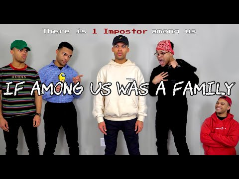 If Among Us Was a Family