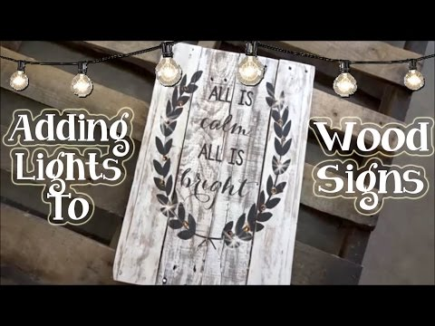 Adding Lights to Wood Signs