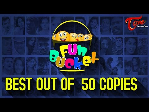 Best of Fun Bucket | Out Of 50 Copies | Hilarious Comedy Collection | by Harsha Annavarapu