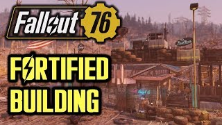 Fallout 76 - Fortified Building