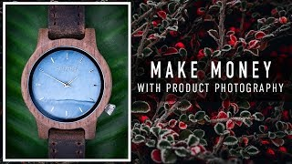 MAKE MONEY through PRODUCT PHOTOGRAPHY - 3 EASY set ups pt1
