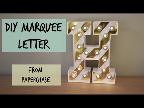 DIY Marquee Letter from Paperchase