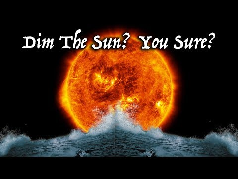 "Climate Change? Global Warming? Harvard & Yale Scientists Propose ""Dimming The Sun"" To Stop Heat."