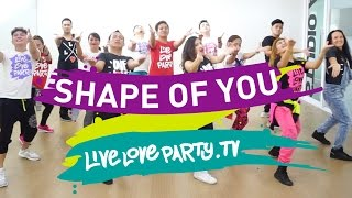 Shape of You (Cover) | Live Love Party | Dance Fitness