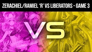 Zerachiel/Ramiel Reverse vs Liberators (Game 3) - Cardfight!! Vanguard