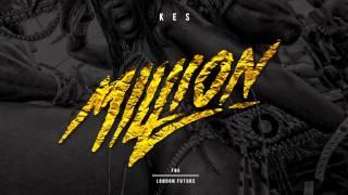 Kes - Million | Soca 2015