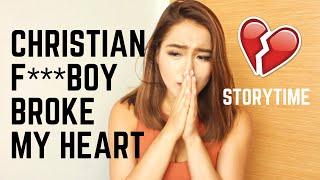 Christian F***boy Broke My Heart (Storytime!)