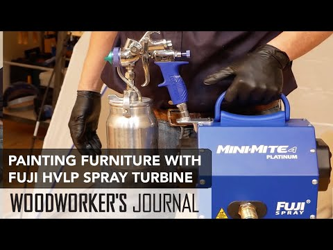 Painting Projects with Fuji Mini-Mite HVLP Sprayer - Woodworkers Journal