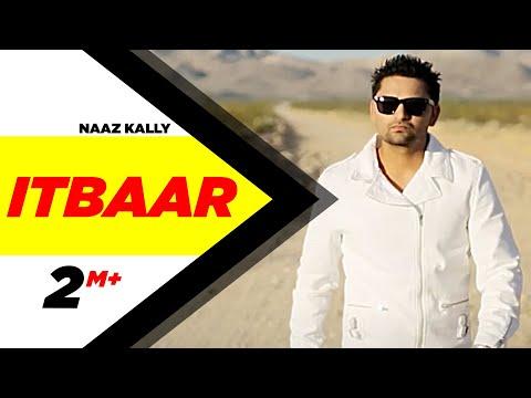 Itbaar - Naaz KaLLy