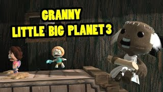 GRANNY HORROR GAME | Granny Little Big Planet 3 Map