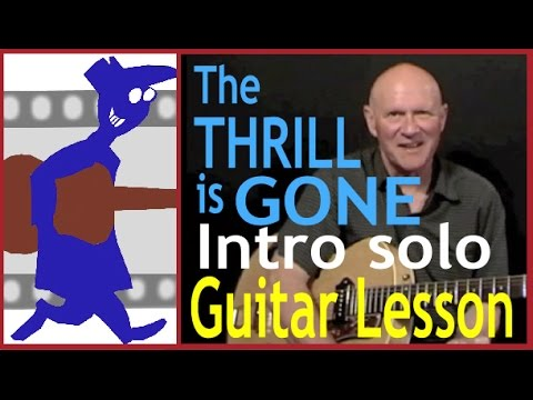 The Thrill Is Gone Intro Solo Guitar Lesson Youtube