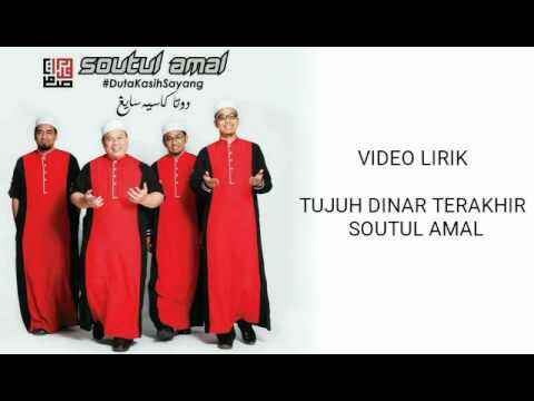 Tujuh Dinar Terakhir - Soutul Amal (Video Lirik)