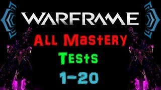 [U17] Warframe - Mastery Rank 1-20 Test [All Tests] [HD] | N00blShowtek