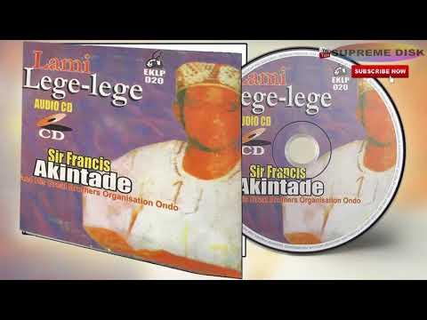 Yoruba Music:► Sir Francis Akintade -  Lami Lege-Lege  [Full Album]