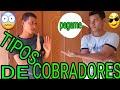 TIPOS DE COBRADORES