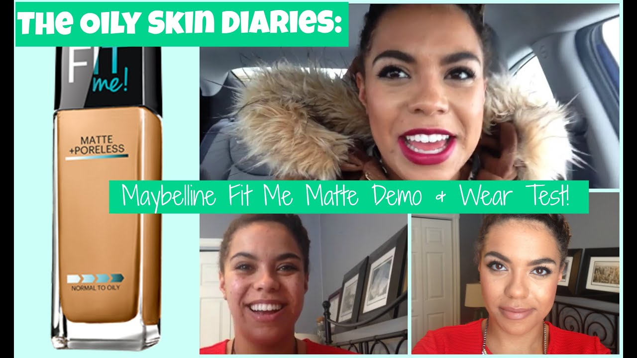 Maybelline Fit Me Matte Poreless Oily Skin Diaries Review Demo Airyrooms Foundation 30ml Samantha Jane