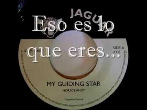 Horace Andy - My Guiding Star (Traducción en Españ