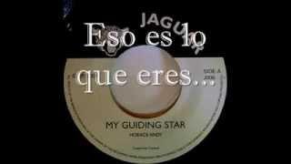 Horace Andy - My Guiding Star (Traducción en Español)