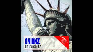 Onionz - NY Thunder ( Original Mix )