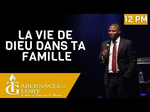 Pasteur Grégory Toussaint | La Vie de Dieu dans ta Famille | Tabernacle de Gloire | 12 pm