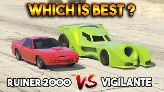GTA 5 ONLINE : VIGILANTE VS RUINER 2000 (WHICH IS BEST?)