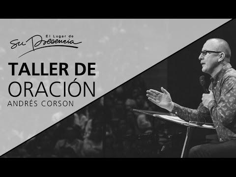 Taller de oración - Andrés Corson - 18 Enero 2017