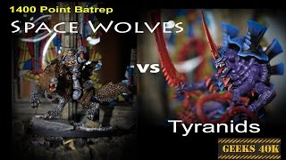 Space Wolves Vs Tyranids Warhammer 40,000 7th Edition Battle Report