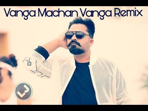 Vanga Machan Vanga|Bass Boosted Remix|Vantha Rajavathaan Varuven