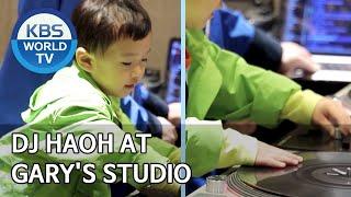 DJ Haoh at Gary's studio [The Return of Superman/2020.05.31]