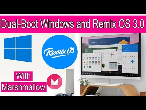 How to Dual-Boot Windows and Remix OS 3 0 (Android Marshmallow)