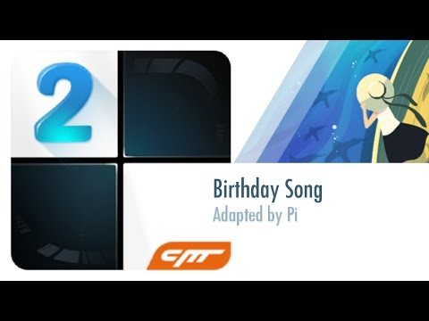 Birthday Song - Adapted by Pi │Piano Tiles 2