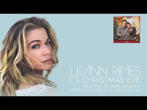 LeAnn Rimes - It's Christmas Eve (Audio)