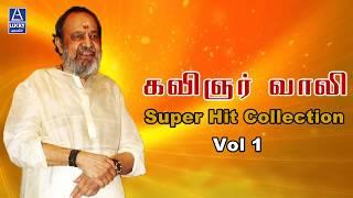 Kavignar vaali Super Hit Collection Vol 1