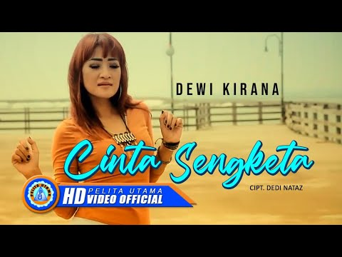 Dewi Kirana - CINTA SENGKETA ( Official Music Video ) [HD]