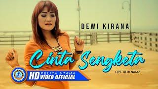 Dewi Kirana - CINTA SENGKETA ( Official Music Video ) [HD]