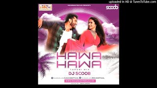 Download Link : http://www.mediafire.com/file/lm0uiaq6u2m031o/Hawa_Hawa_%2528Tapori_Mix%2529_DJ_Scoob.mp3/file Copyright Disclaimer : Copyright ...