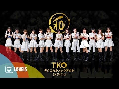 SWEAT16! - TKO [Official MV]