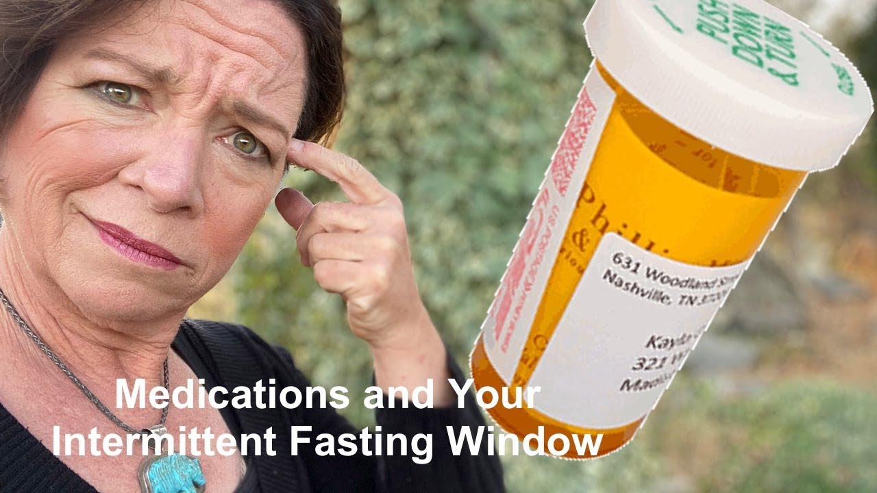 Intermittent Fasting and Medications: Managing Your Fasting Window