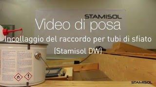 Video di posa Stamisol DW: Incollaggio del raccordo per tubi di sfiato