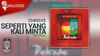 Chrisye - Seperti Yang Kau Minta (Official Karaoke Video) | No Vocal