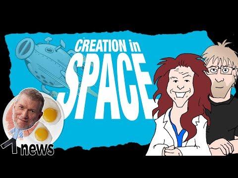 Creation in Space! (feat. Scientist Mel) - (Ken) Ham & AiG News