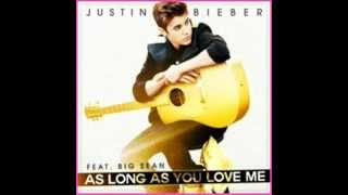 as long as you love me justin bieber fast version