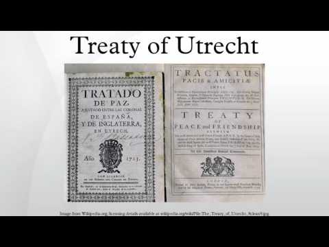 treaty of utrecht Treaty of utrecht download treaty of utrecht or read online books in pdf, epub, tuebl, and mobi format click download or read online button to get treaty of utrecht book now.