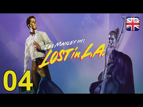 Les Manley in: Lost in L.A. - [04] - English Walkthrough - No Commentary |