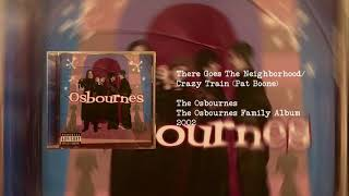 There goes the neighborhood/Crazy Train - Pat Boone - The Osbournes Family Album