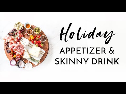 My Favorite Holiday Appetizer & Skinny Cocktail