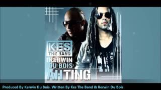 "Kes The Band & Kerwin Du Bois - Ah Ting ""2011 Trinidad Soca"""