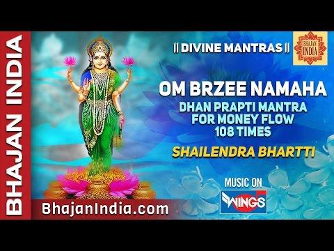 Om Brzee Namaha - Mahalaxmi mantra 108 times for money flow - Shailendra Bhartti - Bhajan India