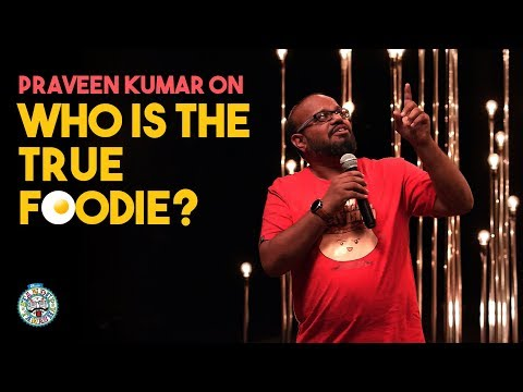 Who is the True Foodie?   Tamil Standup Comedy   Praveen Kumar